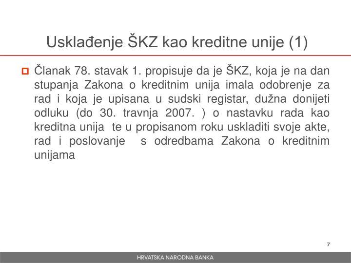 Usklađenje ŠKZ kao kreditne unije (1)