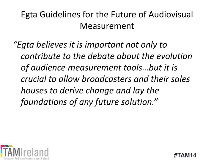 Egta Guidelines for the Future of Audiovisual Measurement