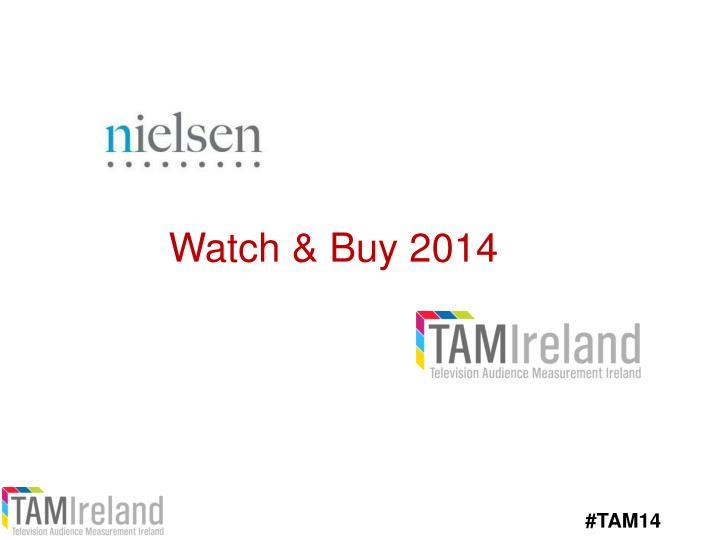 Watch & Buy 2014