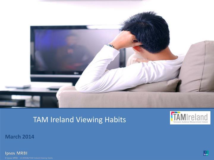 TAM Ireland Viewing Habits