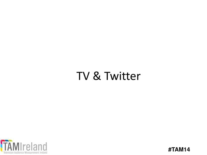 TV & Twitter