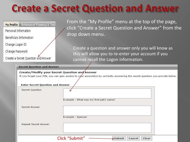 Create a Secret Question and Answer