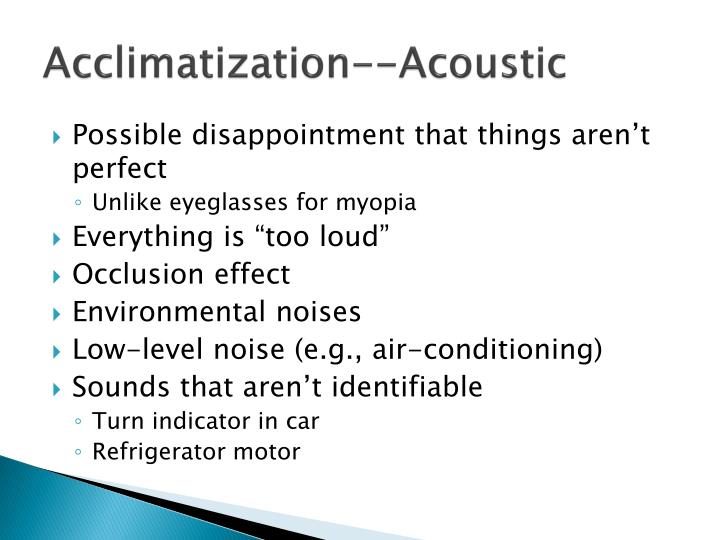 Acclimatization--Acoustic