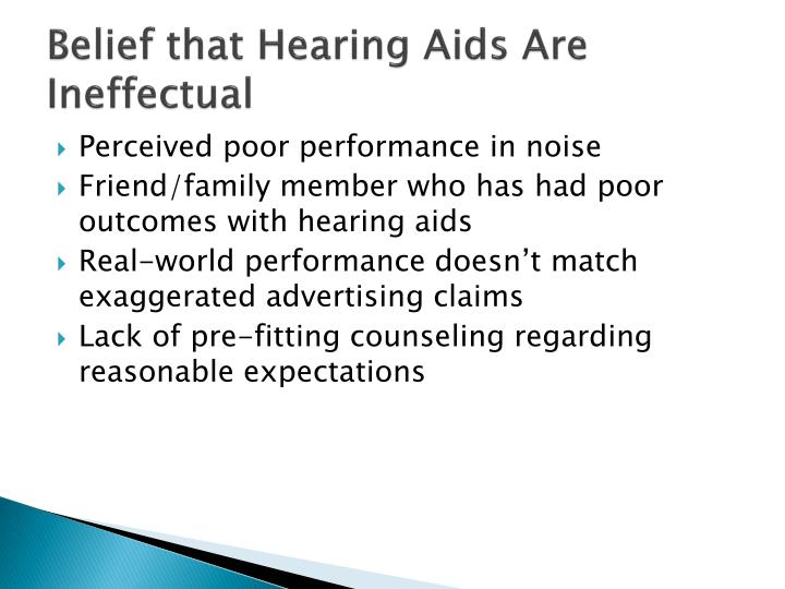 Belief that Hearing Aids Are Ineffectual