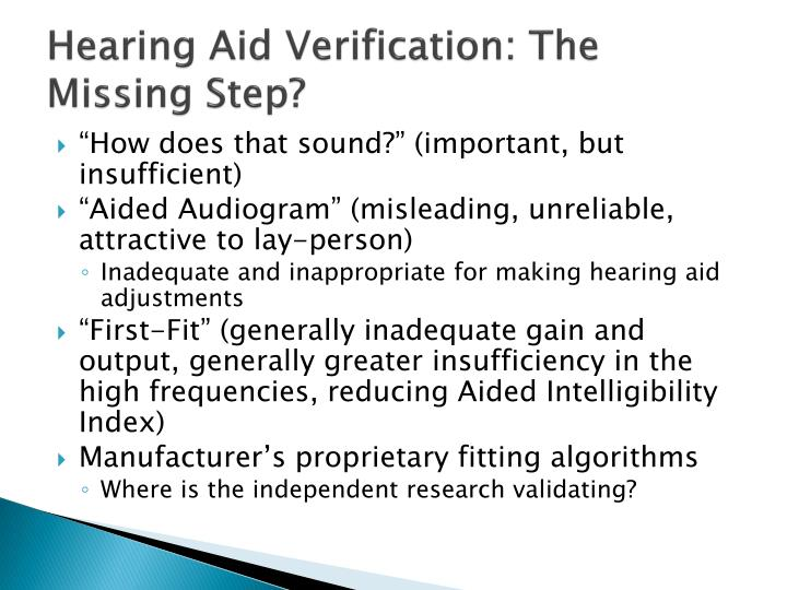 Hearing Aid Verification: The Missing Step?