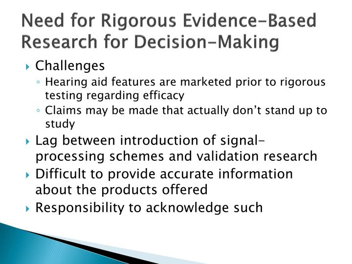 Need for Rigorous Evidence-Based Research for Decision-Making