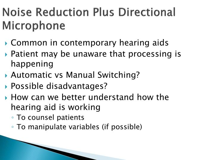 Noise Reduction Plus Directional Microphone