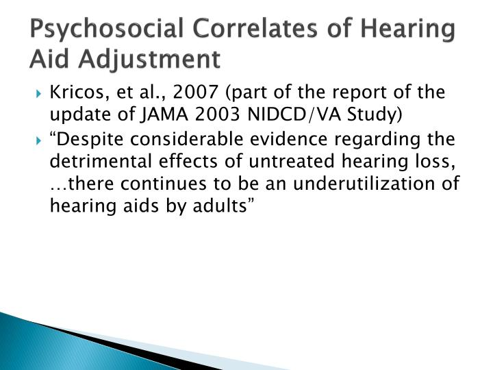 Psychosocial Correlates of Hearing Aid Adjustment