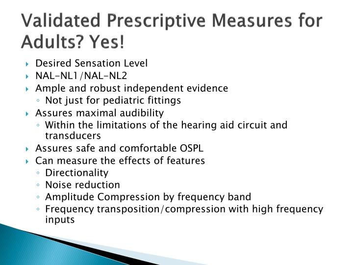 Validated Prescriptive Measures for Adults? Yes!