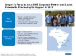 amgen is proud to be a swb corporate partner and looks forward to continuing its support in 2013
