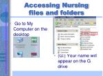 accessing nursing files and folders