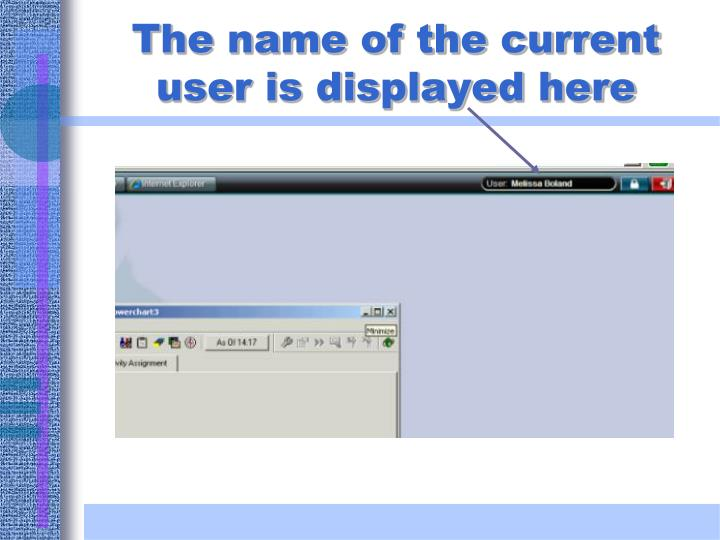 The name of the current user is displayed here