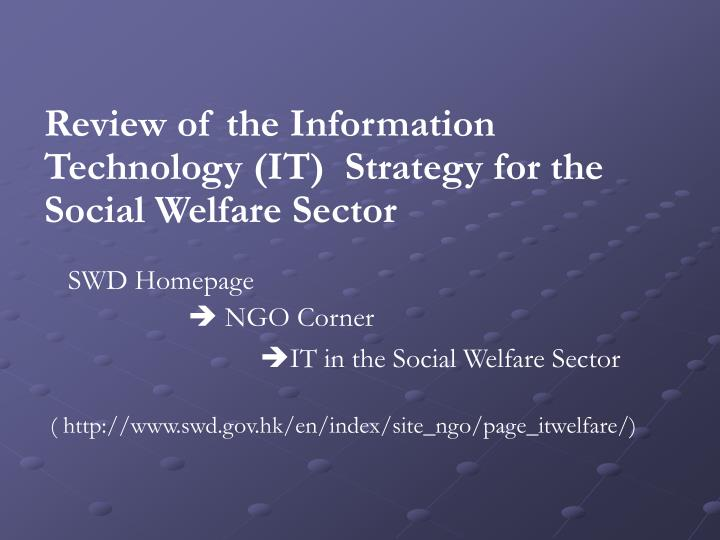 Review of the Information Technology (IT)  Strategy for the Social Welfare Sector