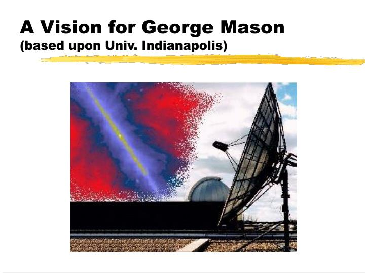 A Vision for George Mason