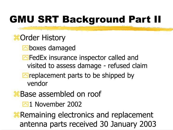 GMU SRT Background Part II