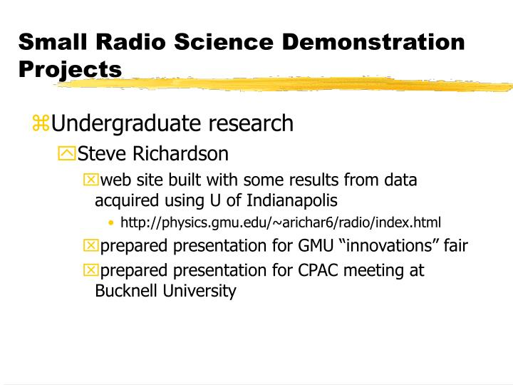 Small Radio Science Demonstration Projects