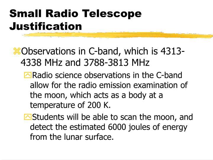 Small Radio Telescope Justification