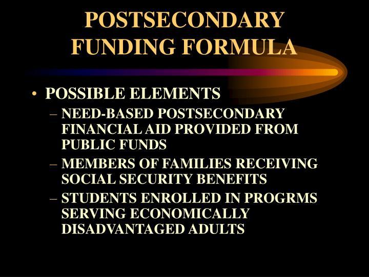POSTSECONDARY FUNDING FORMULA
