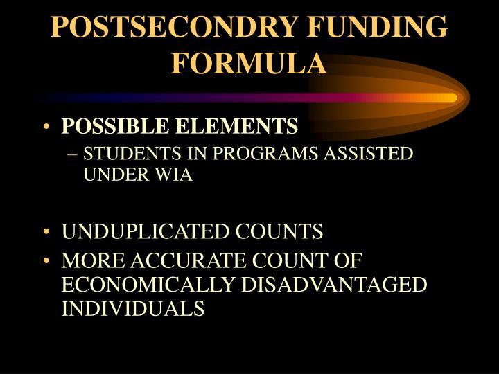 POSTSECONDRY FUNDING FORMULA