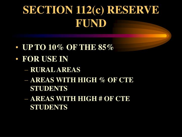 SECTION 112(c) RESERVE FUND