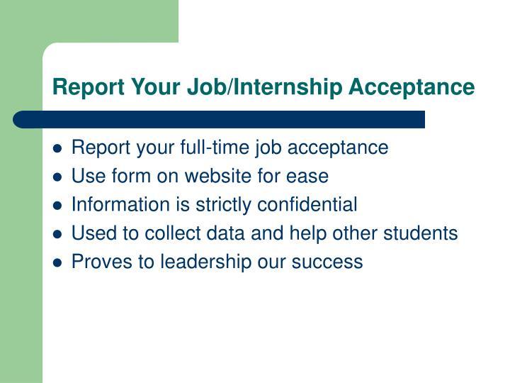 Report Your Job/Internship Acceptance