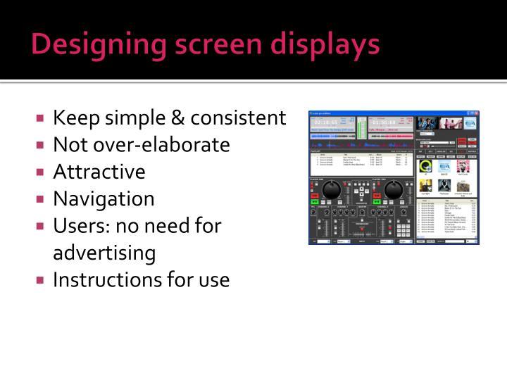 Designing screen displays