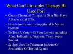 what can ultraviolet therapy be used for