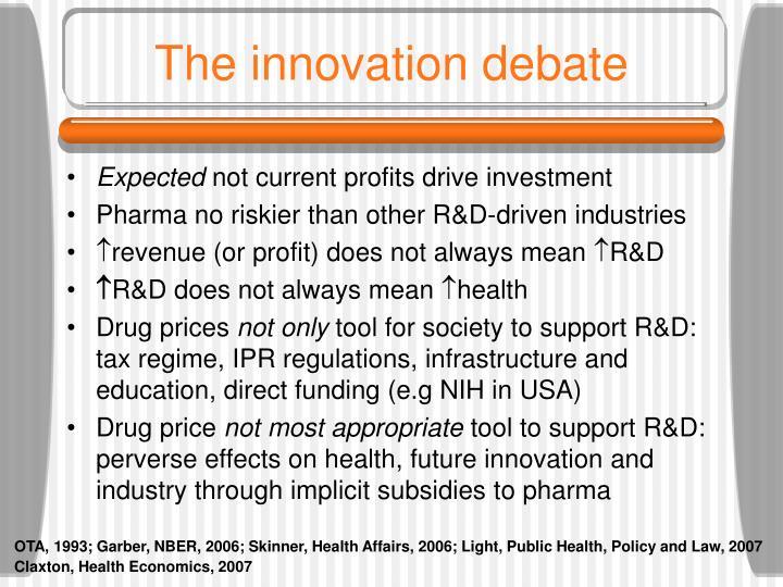 The innovation debate