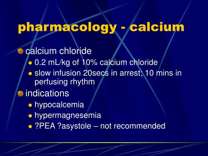 pharmacology - calcium