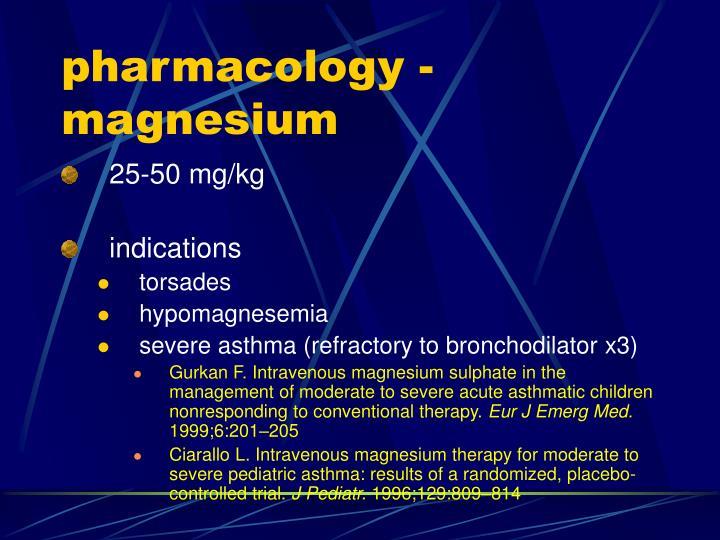 pharmacology - magnesium