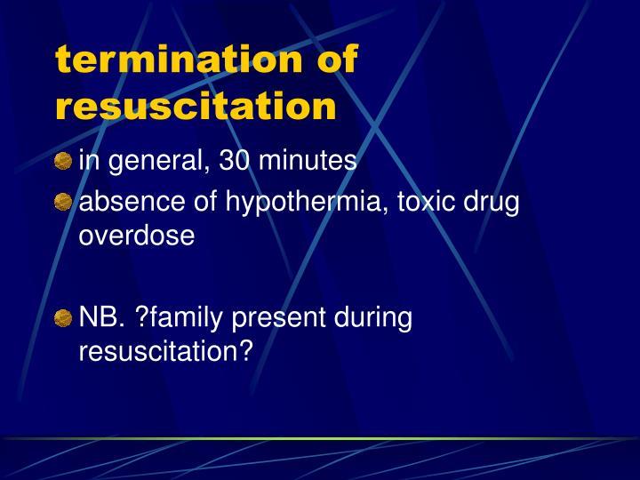 termination of resuscitation
