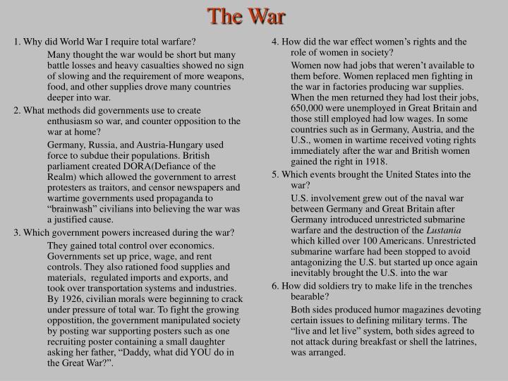 1. Why did World War I require total warfare?
