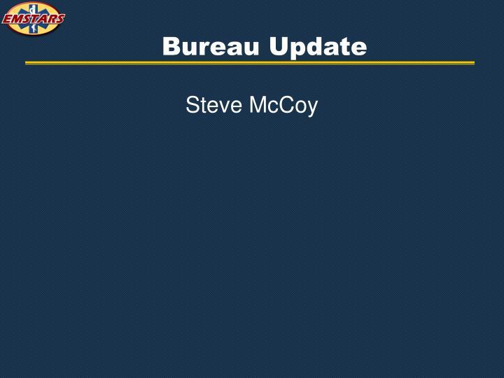 Bureau Update