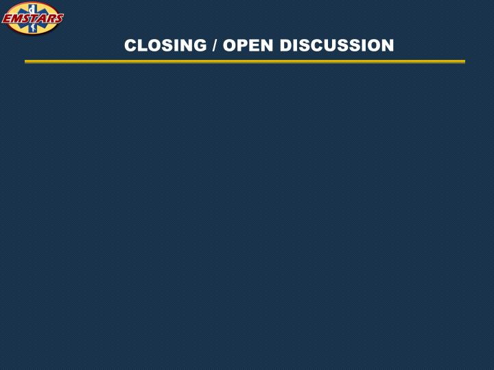 CLOSING / OPEN DISCUSSION