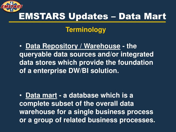 EMSTARS Updates – Data Mart