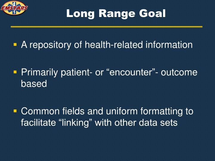 Long Range Goal