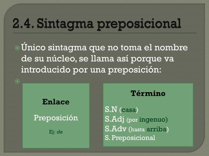 2.4. Sintagma preposicional