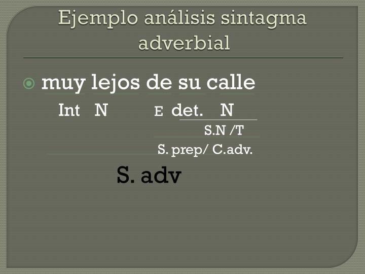 Ejemplo análisis sintagma adverbial