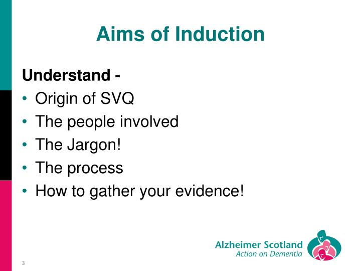 Aims of Induction
