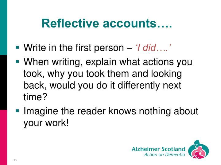 Reflective accounts….