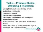 task 4 promote choice wellbeing protection