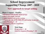 school improvement supporting change 2007 2010