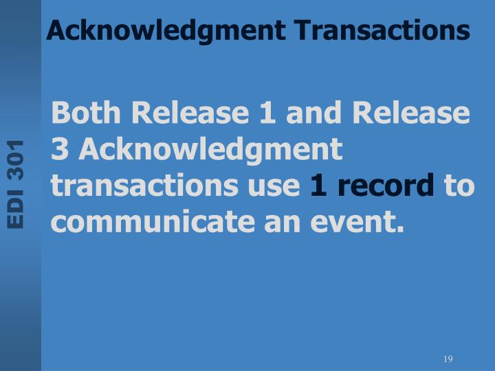Acknowledgment Transactions