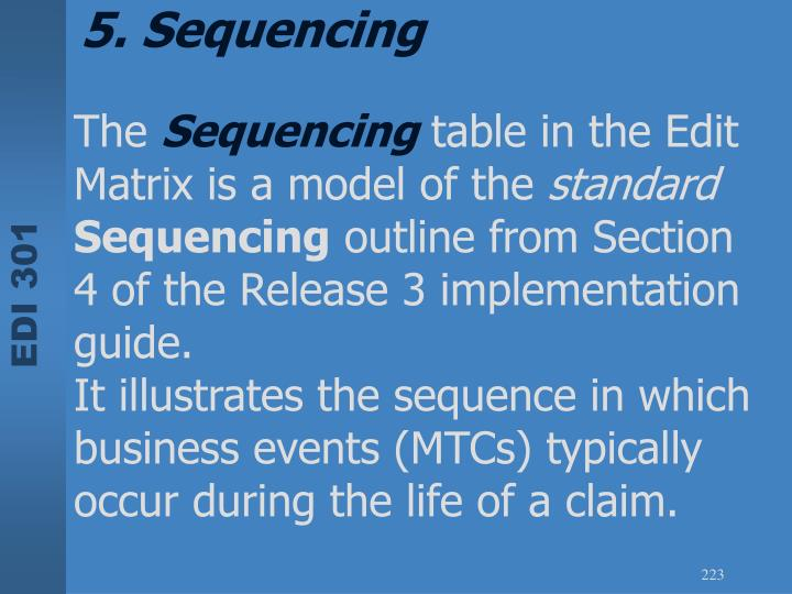 5. Sequencing
