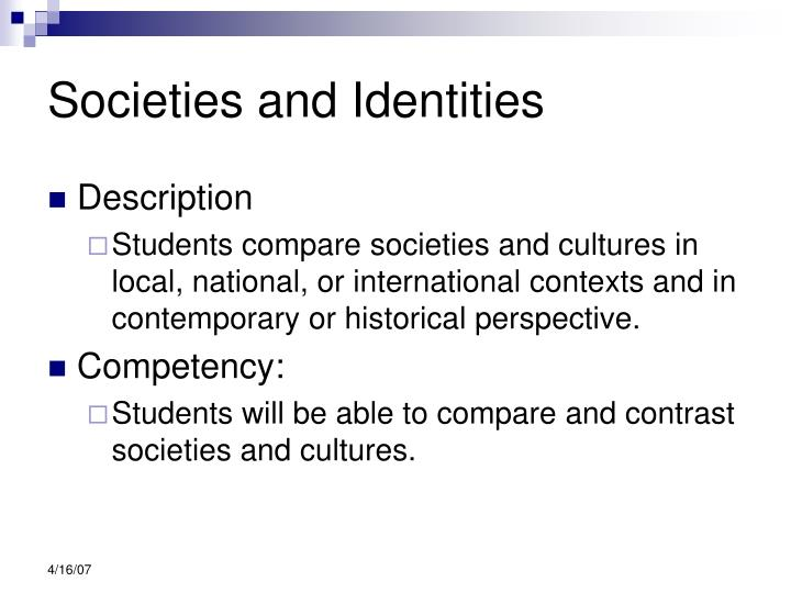 Societies and Identities