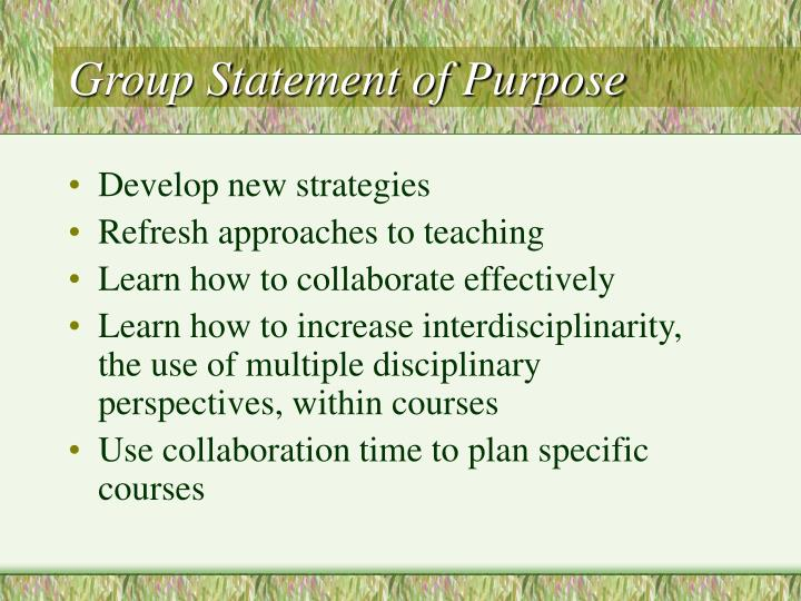 Group Statement of Purpose