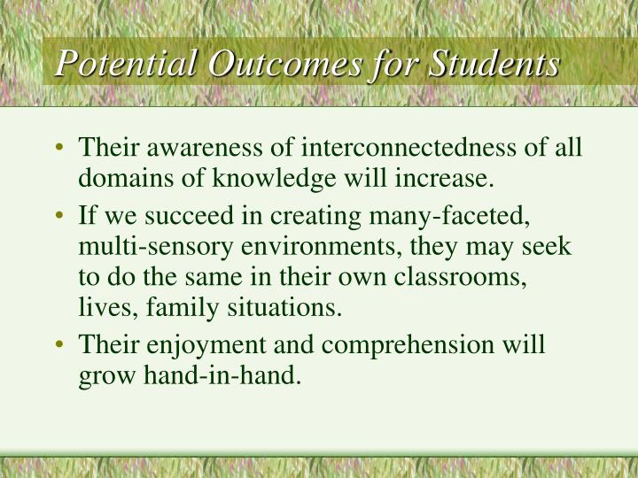 Potential Outcomes for Students