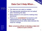 data can t help when