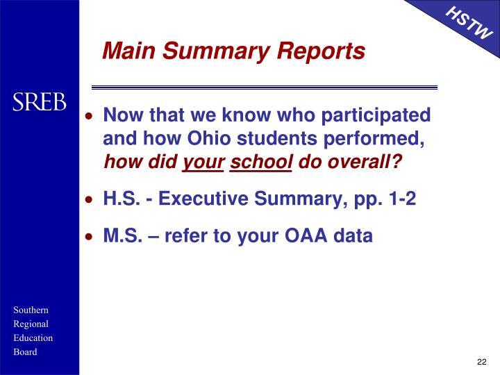 Main Summary Reports