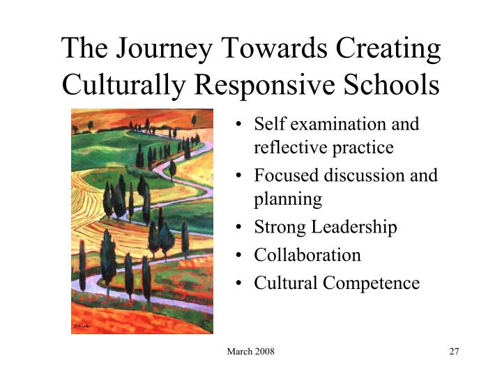 The Journey Towards Creating Culturally Responsive Schools